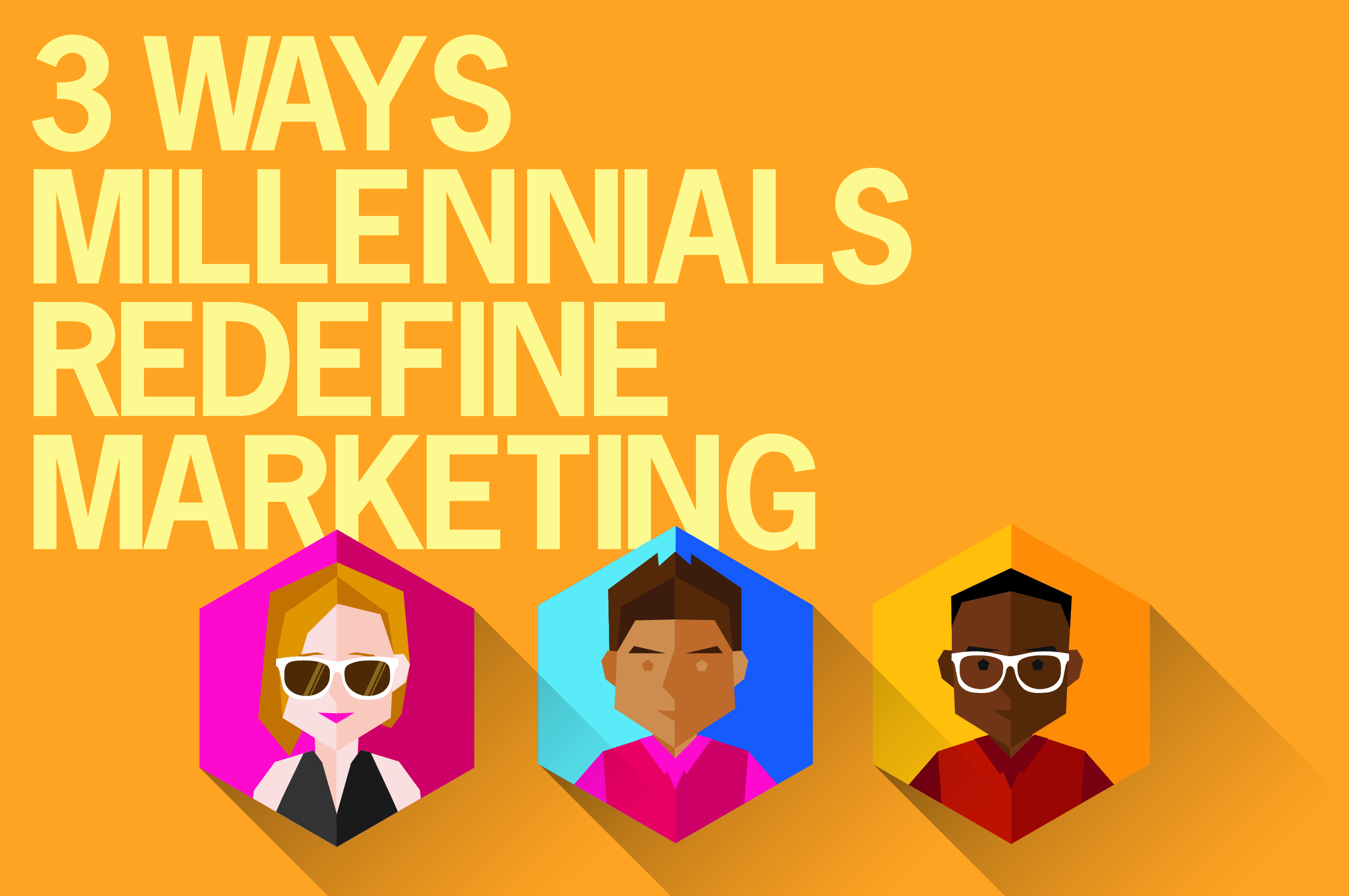 3 Ways millennials shape marketing_Images_012517-01