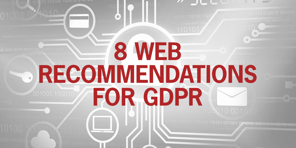 8 Web Recommendations for GDPR