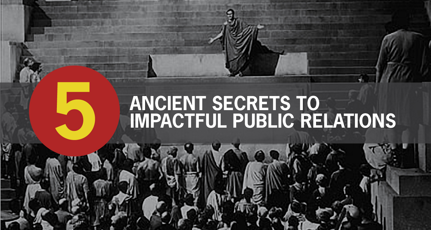 ancient secrets to public relations